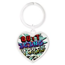Quit Icing My Grill Heart Keychain