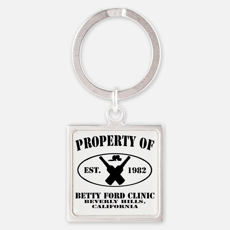 Property of Betty Ford Clinic Square Keychain