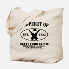Property of Betty Ford Clinic Tote Bag