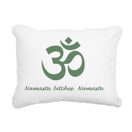 Namaste Bitches Rectangular Canvas Pillow