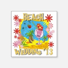 "Beach Wedding 13 Square Sticker 3"" x 3"""