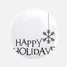 """Simple Wishes Happy Holiday Snowflake 3.5"""" Button"""