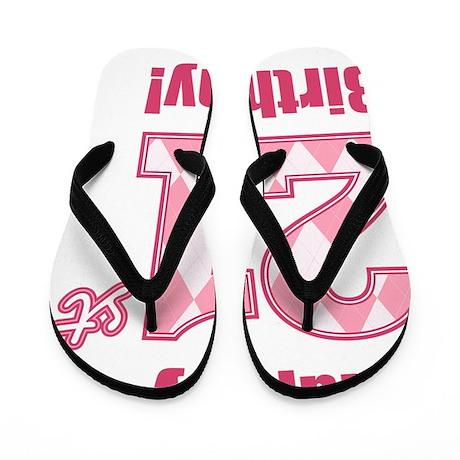 Happy 21st Birthday - Pink Argyle Flip Flops