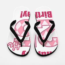 Happy 25th Birthday - Pink Argyle Flip Flops