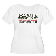 9-11 Was a Conspiracy! T-Shirt