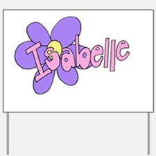 ISABELLE Yard Sign