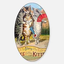 Three Little Kittens Lost Their Mit Sticker (Oval)