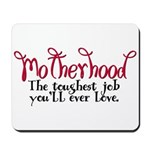 Motherhood Mousepad