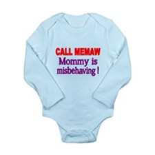 CALL MEMAW. Mommy Is Misbehaving! Body Suit