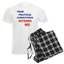 YOUR POLITICAL CORRECTNESS OF pajamas