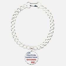 YOUR POLITICAL CORRECTNE Bracelet