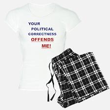 YOUR POLITICAL CORRECTNESS  pajamas