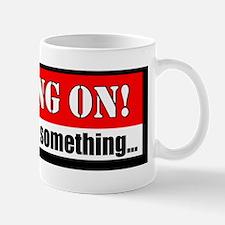 Hang on! Mug