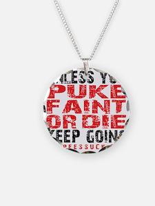 PUKE FAINT OR DIE - WHITE Necklace