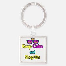Crown Sunglasses Keep Calm And Sho Square Keychain