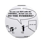 CAN YOU DO THE NUMBERS? Ornament (Round)