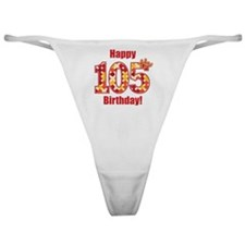 Happy 105th Birthday! Classic Thong