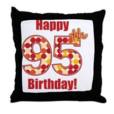 Happy 95th Birthday! Throw Pillow