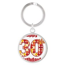 Happy 30th Birthday! Round Keychain