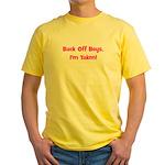 Back Off Boys, I'm Taken! Pin Yellow T-Shirt