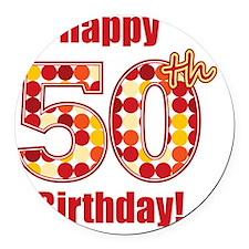 Happy 50th Birthday! Round Car Magnet