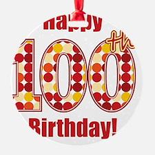 Happy 100th Birthday! Ornament