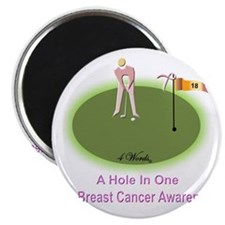 4 Words - A Hole In One - For Breast Cancer Magnet