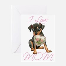 Min Pin Mom Greeting Card