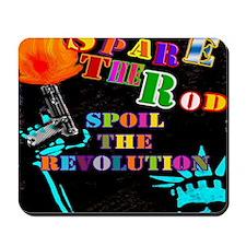 Spare the Rod Mousepad