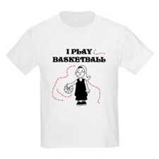 I Play Basketball (girl) T-Shirt