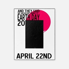 EARTH DAY 2013 Picture Frame