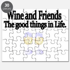 Wine and Friends. The good things in Life. Puzzle