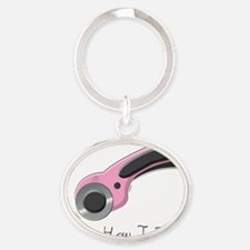 Thats How I Roll Oval Keychain