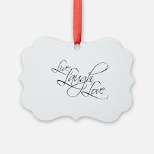 Live, Laugh, Love Ornament