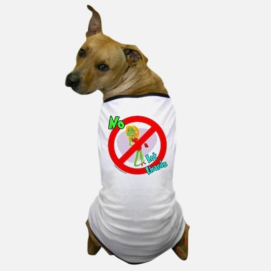 Lot Lizard Warning Sign Dog T-Shirt