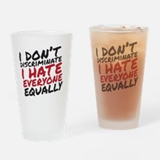 Hate Everyone Drinking Glass