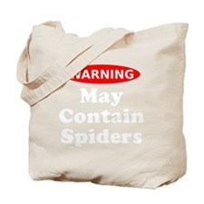 May Contain Spiders Tote Bag