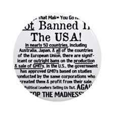 Not Banned In The USA! Round Ornament