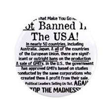 """Not Banned In The USA! 3.5"""" Button"""