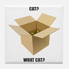 Cat? What Cat? Tile Coaster