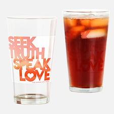 Seek Truth Speak Love bigger Drinking Glass