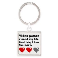 Video games ruined my life Square Keychain