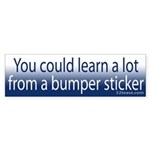 You Could Learn a Lot From A Bumper Sticker