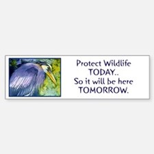 """Protect Wildlife Today..So it will be here.."
