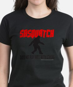 SASQUATCH DOES NOT PLAY WELL  Tee