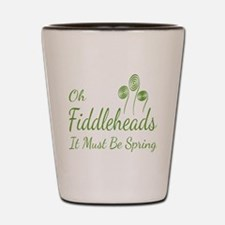 Oh Fiddleheads Shot Glass