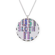 JUST SLOTH IT Necklace Circle Charm