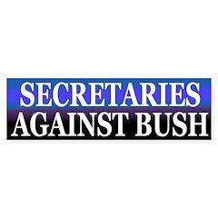 Secretaries Against Bush (Bumper Sticker)