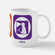 Eat Sleep Mine Mug