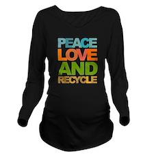 Peace Love and Recyc Long Sleeve Maternity T-Shirt